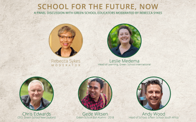 """Hear from Our Education Experts on Why Green School is a """"School for the future"""", and Now!"""