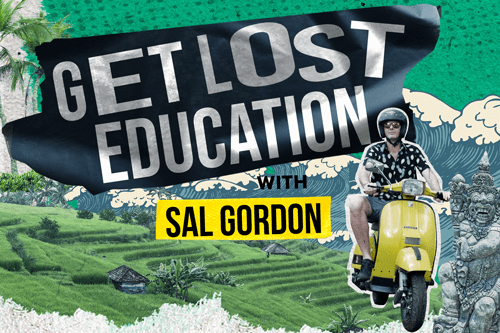 "A Vodcast Series by our Principal, Sal Gordon, launches! Watch ""Get Lost Education"""