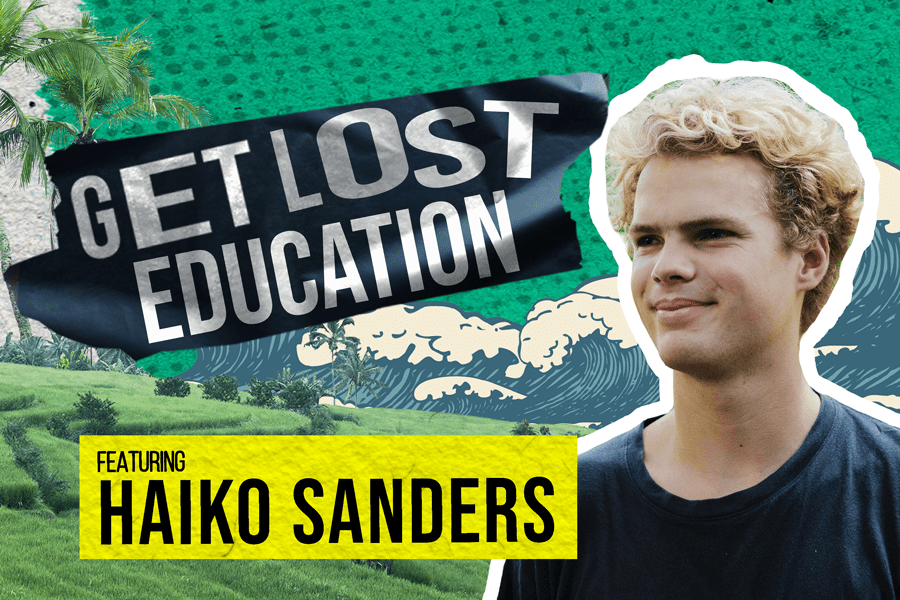 New Episode: Get Lost Education with Haiko Sanders